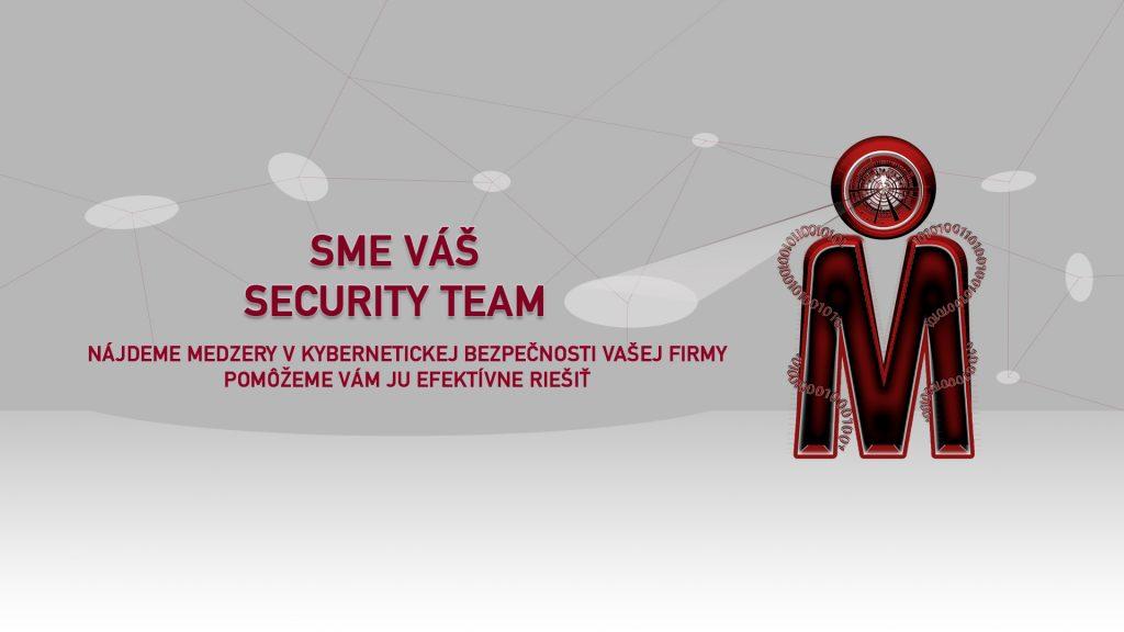 Sme Váš security team